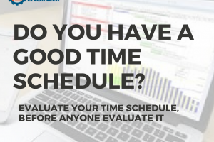 Do you have good time schedule